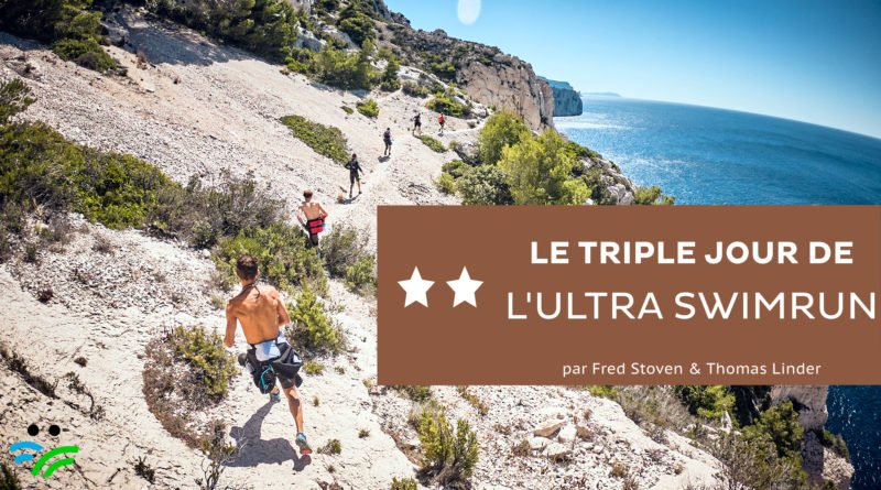 Le triple jour du Raid Ultra Swimrun Provence